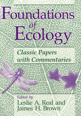 Foundations of Ecology By Real, Leslie A./ Brown, James H.