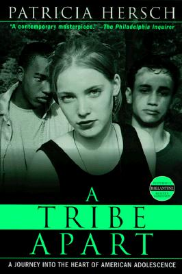 A Tribe Apart By Hersch, Patricia