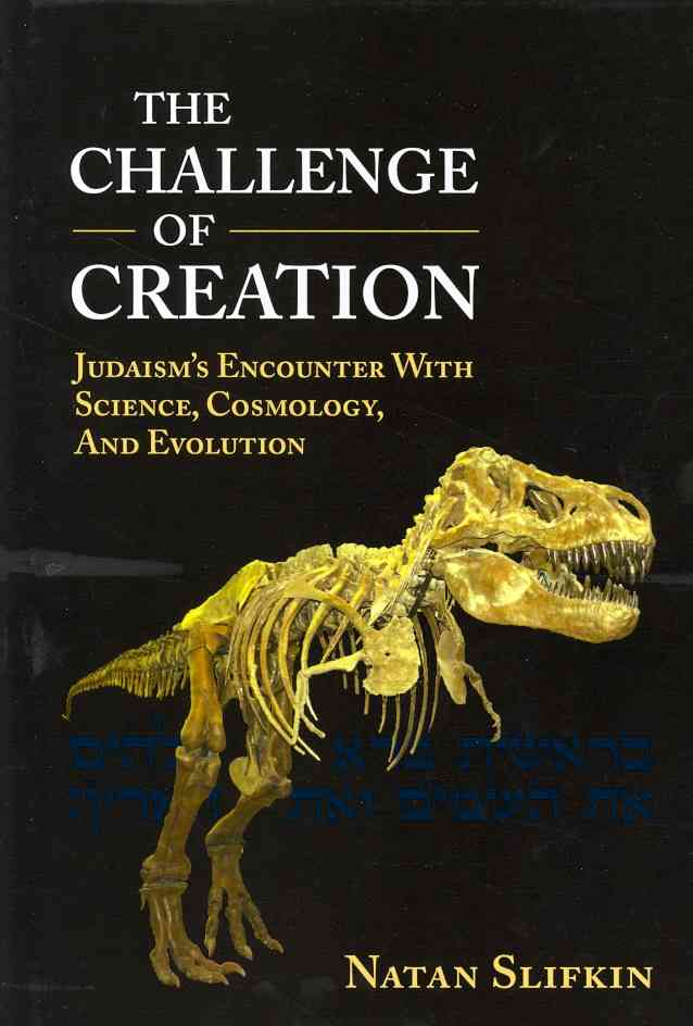 Challenge of Creation By Slifkin, Natan